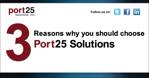 PowerMTA from Port25 Solutions: 66% of the Leading ESPs trust PowerMTA from Port25 Solutions to enable maximum deliverability.  PowerMTA software from Port25 Solutions is focused on maximizing outbound email delivery. For ESPs and Enterprises.  PowerMTA software from Port25 Solutions enables you to discover brilliant email execution. For ESPs and Enterprises.