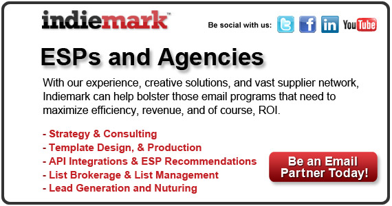 Indiemark | The Email Marketing Agency: With our experience, creative solutions and vast supplier network, we can help bolster those email programs that need to maximize efficiency, revenue and ROI.