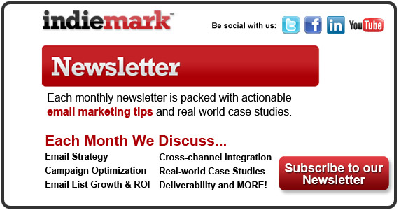 Indiemark | The Email Marketing Agency: Each month our newsletter is packed with actionable email marketing tips and real world case studies.