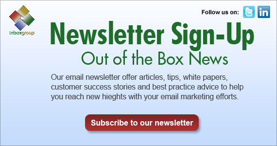 Inbox Group Email Marketing Newsletter offers email marketing tips, white papers, success stories and advice to help you reach new heights with your email marketing!