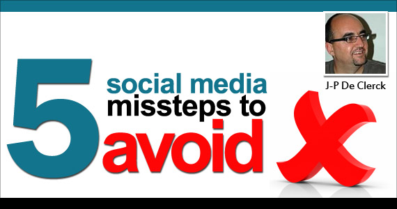 5 Social Media Missteps to Avoid