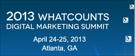 2013 WHATCOUNTS DIGITAL MARKETING SUMMIT