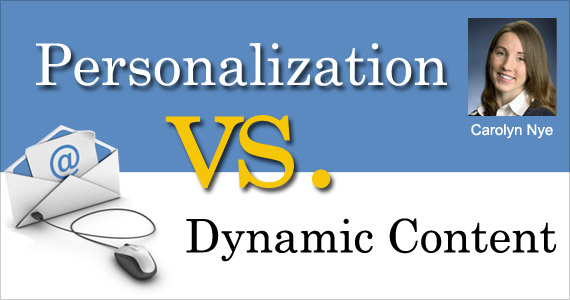 Personalization vs. Dynamic Content