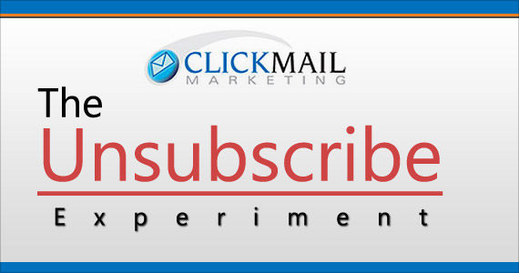 The Unsubscribe Experiment By Marco Marini @ClickMail