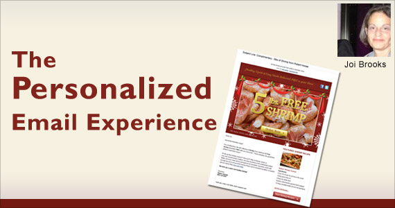 The Personalized Email Experience by Joi Brooks @joibrooks