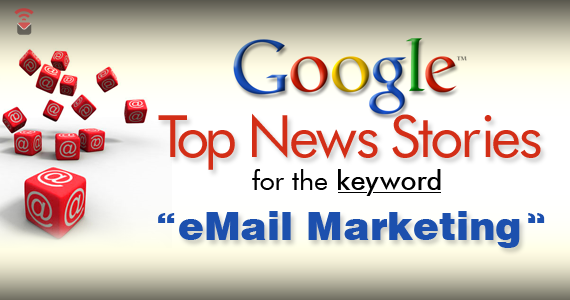 Google News for Email Marketing