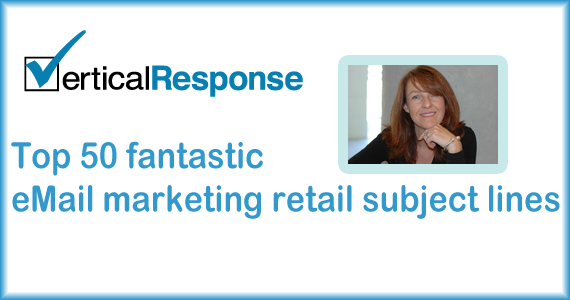VerticalResponse email marketing top 50 retail subject lines