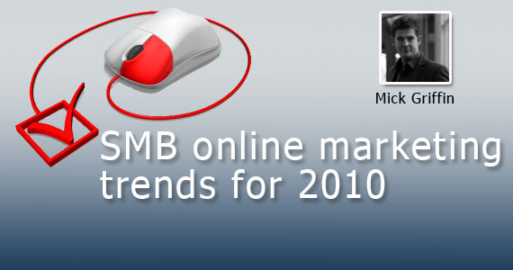 SMB Online Marketing Trends for 2010