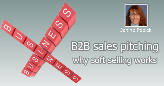 B2B Sales Pitching: Why Soft Selling Works