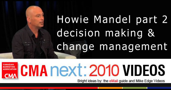 Howie Mandel Part 2: Decision Making and Change Management