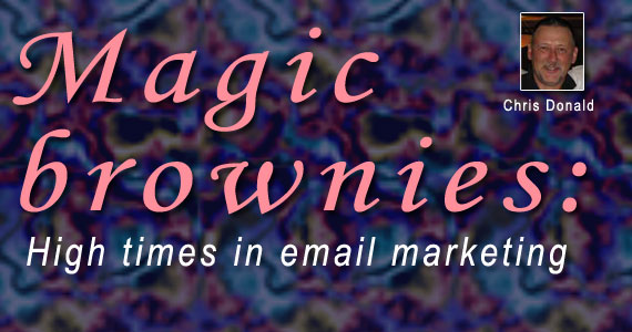 Magic brownies: High times in email marketing