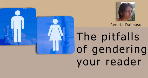 The Pitfalls of Gendering Your Reader
