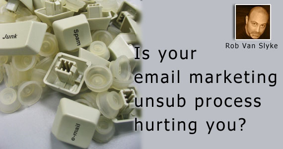 Is Your Email Marketing Unsubscribe Process Hurting You?