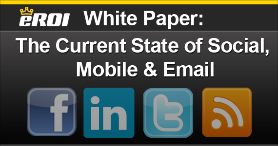 New Whitepaper: The Current State of Social, Mobile & Email Integration
