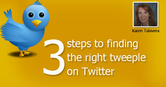 3 Steps to Finding the Right Tweeple on Twitter