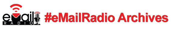 The eMail Radio Archives
