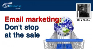 Email Marketing: Don't Stop at the Sale