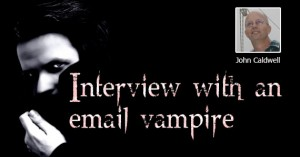 Interview with an Email Vampire
