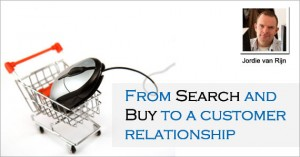 Email marketing: From search & buy to a customer relationship