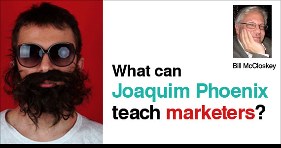 What does Joaquim Phoenix Teach us as Marketers