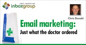 Email Marketing: Just What the Doctor Ordered