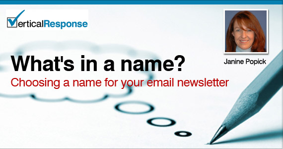Whats in a name? Choosing a name for your newsletter