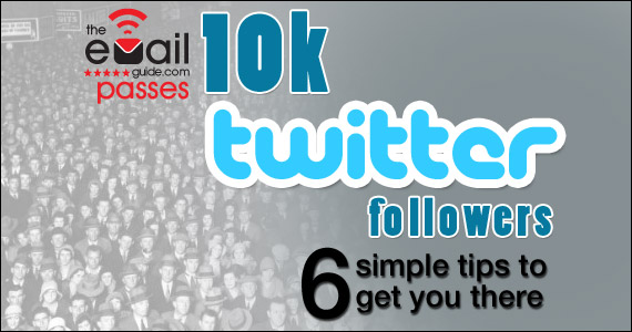 10k Twitter followers: Six simple tips to get you there