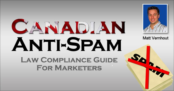 FISA : Canadian Anti-Spam Law Compliance Guide For Marketers