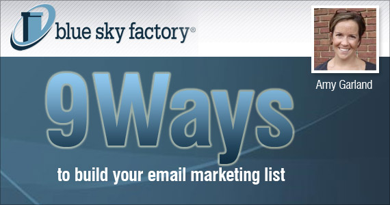 9 Ways to Build Your Email Marketing List