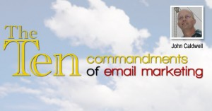 The Ten Commandments of email marketing