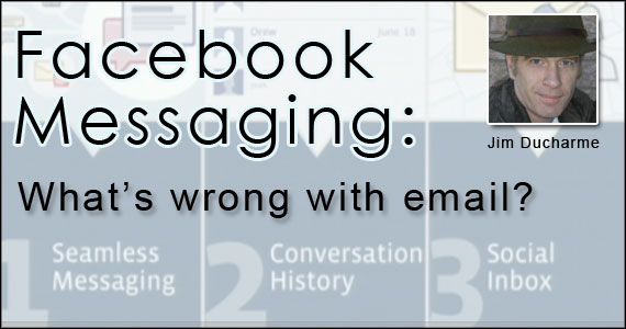 Facebook Messaging : So, what's wrong with email?