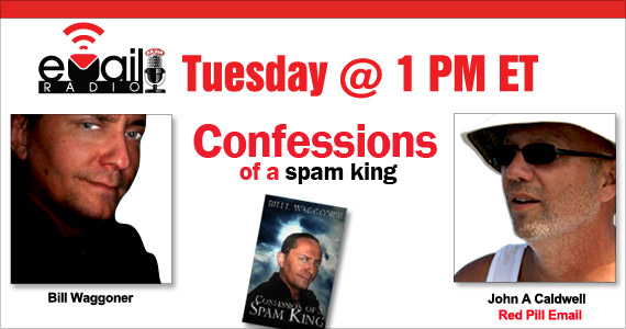 eMail Radio November 16th: Confessions of a spam king