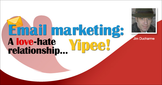 Email Marketing : A love-hate relationship
