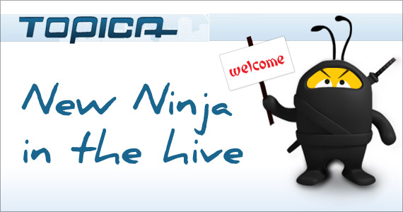 Topica : New email marketing Ninja in the Hive!