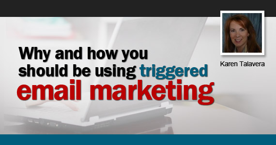 Why and How You Should be Using Triggered Email Marketing (Part 2 of 3)