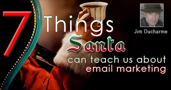 7 Things Santa Can Teach Us About Email Marketing