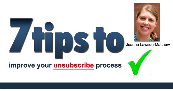 7 tips to improve your unsubscribe process