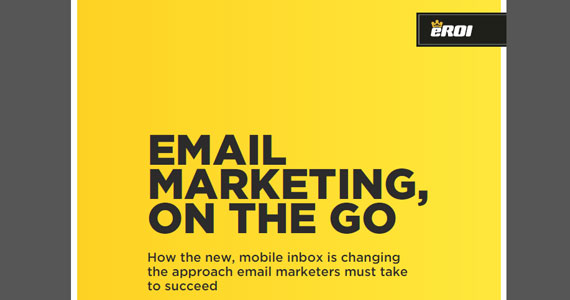 eROI : Email Marketing, On the Go