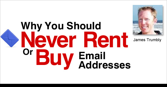 Why you should never rent or buy email addresses