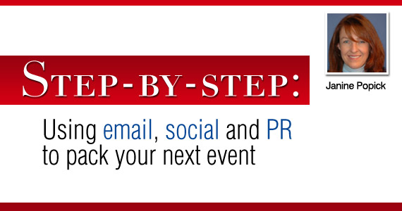 Email Marketing : Step-by-step: Using email, social and PR to pack your next event
