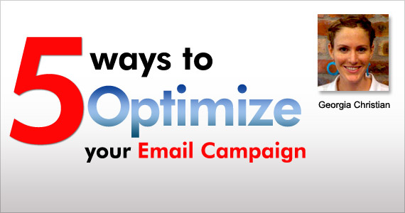 5 ways to Optimize your Email Campaign