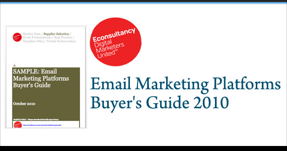 Econsultancy - Email Marketing Platforms Buyer's Guide 2010