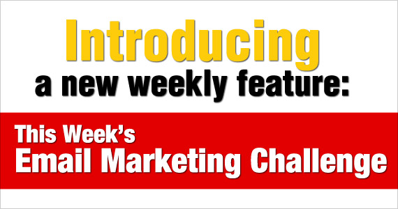 This Weeks Email Marketing Challenge