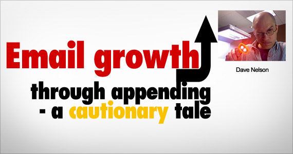Email growth through appending - a cautionary tale