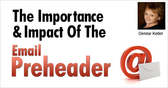 The Importance & Impact Of The Email Preheader