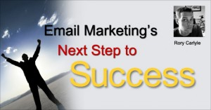 Email Marketing's Next Step to Success