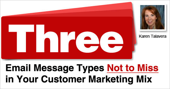 Three Email Message Types Not to Miss in Your Customer Marketing Mix
