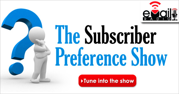 eMailRadio - The Subscriber Preference Show