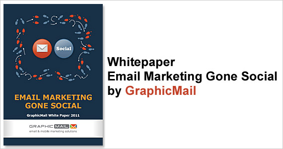 Whitepaper - Email Marketing Gone Social by GraphicMail