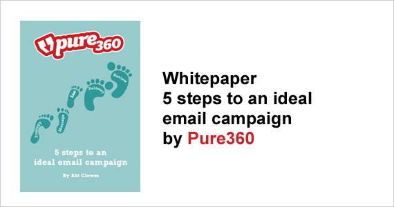 Whitepaper - 5 steps to an ideal email campaign by Pure360